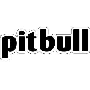 This 7 Inch by 2 Inch Car Magnet Word Shape, Pit Bull