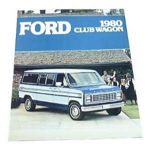 1980 80 Ford CLUB WAGON Van BROCHURE E150 E250 E350