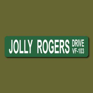 JOLLY ROGERS DRIVE VF 103 US Navy 6x24 Street Sign