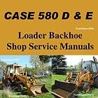 Case 580D 580E 580 D & E Loader Backhoe Tractor Shop Service Manual